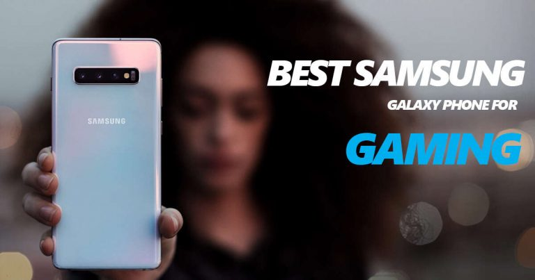 Best Samsung Mobile Phones for Gaming With Fast Charging